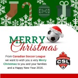 HAPPY HOLIDAYS FROM THE CANADIAN SOCCER LEAGUE